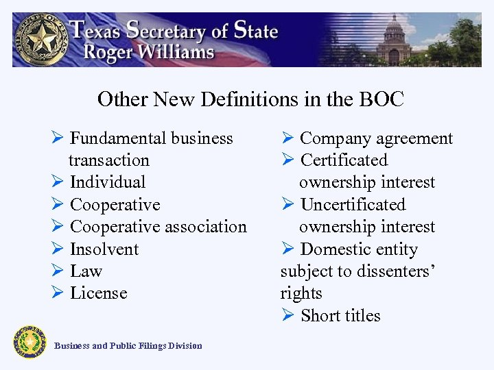 Other New Definitions in the BOC Ø Fundamental business transaction Ø Individual Ø Cooperative