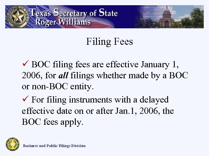 Filing Fees ü BOC filing fees are effective January 1, 2006, for all filings