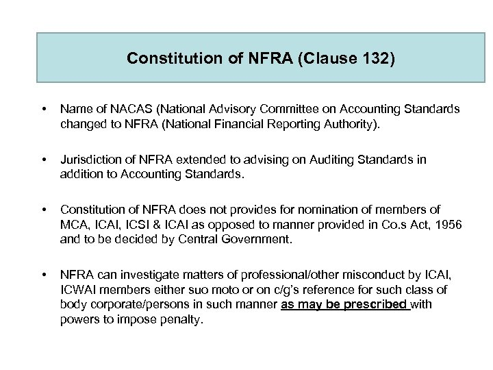 Constitution of NFRA (Clause 132) • Name of NACAS (National Advisory Committee on Accounting