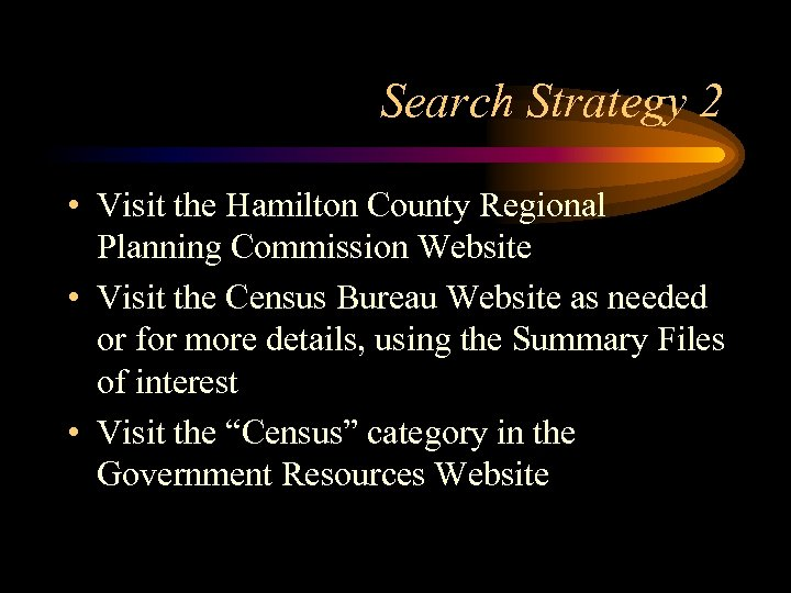 Search Strategy 2 • Visit the Hamilton County Regional Planning Commission Website • Visit
