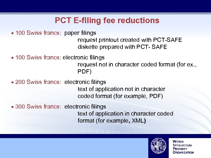 PCT E-filing fee reductions · 100 Swiss francs: paper filings request printout created with