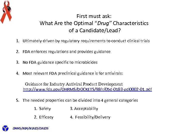 """First must ask: What Are the Optimal """"Drug"""" Characteristics of a Candidate/Lead? 1. Ultimately"""