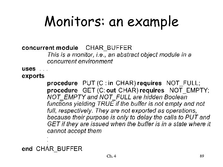 Monitors: an example Ch. 4 89