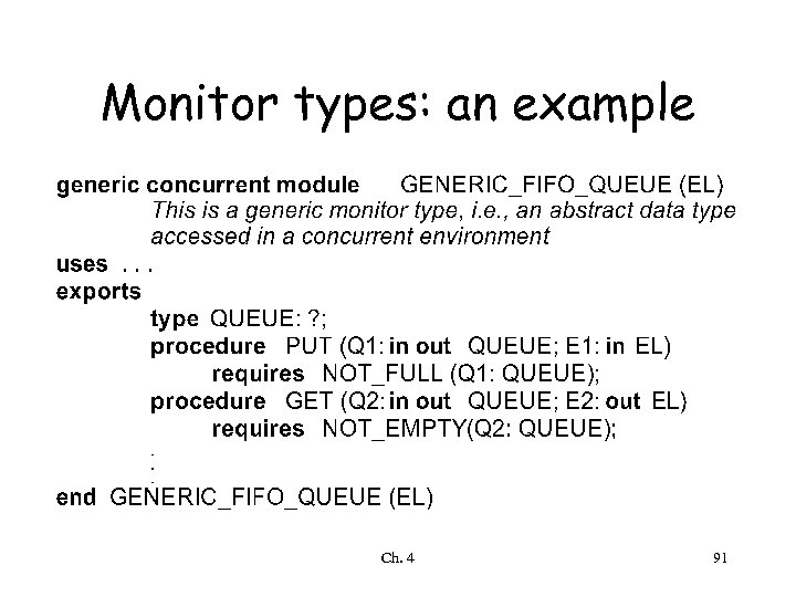 Monitor types: an example Ch. 4 91