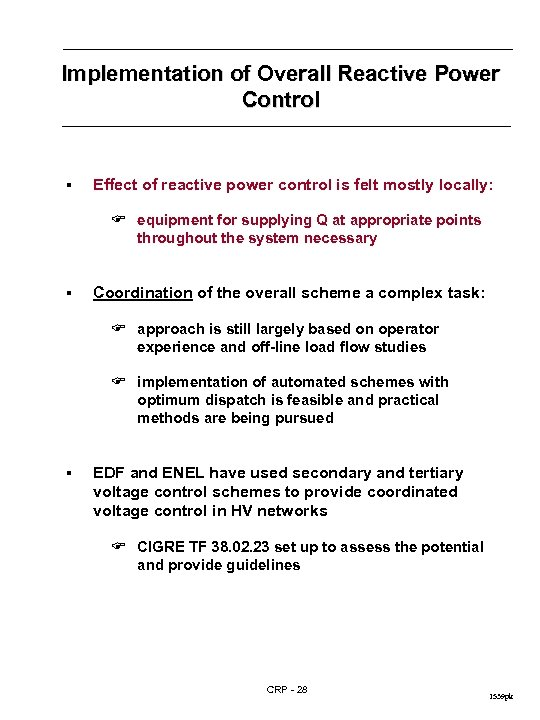 Implementation of Overall Reactive Power Control § Effect of reactive power control is felt