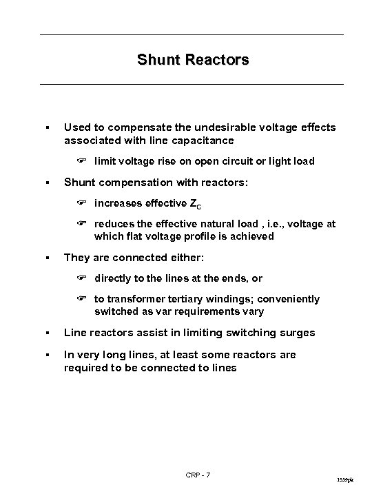 Shunt Reactors § Used to compensate the undesirable voltage effects associated with line capacitance