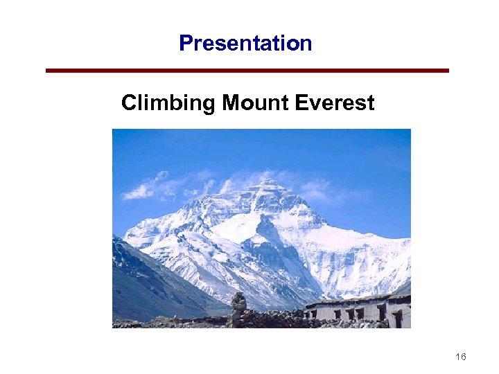 Presentation Climbing Mount Everest 16