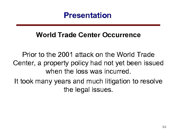 Presentation World Trade Center Occurrence Prior to the 2001 attack on the World Trade