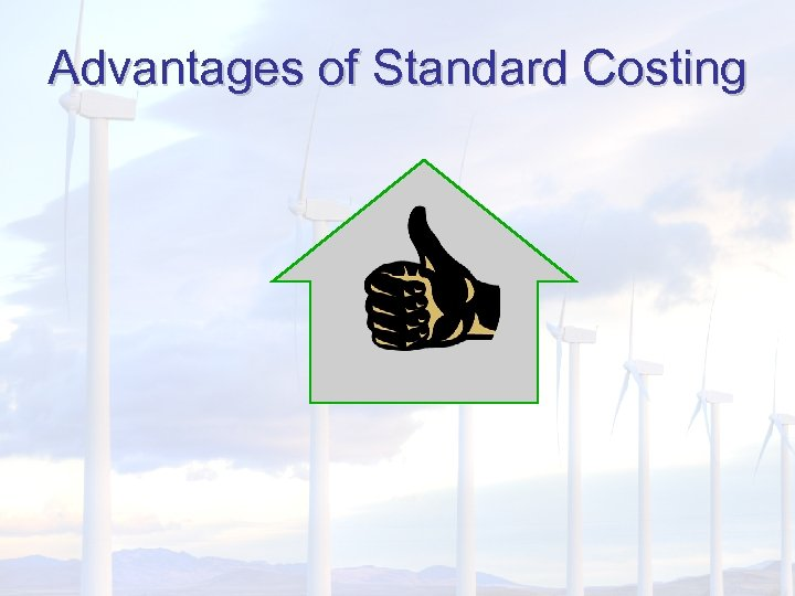 Advantages of Standard Costing