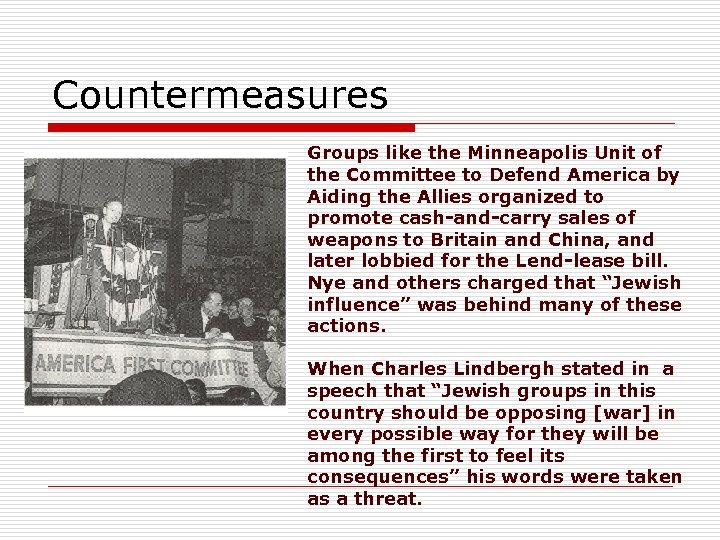 Countermeasures Groups like the Minneapolis Unit of the Committee to Defend America by Aiding