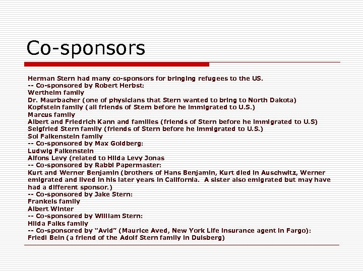 Co-sponsors Herman Stern had many co-sponsors for bringing refugees to the US. -- Co-sponsored