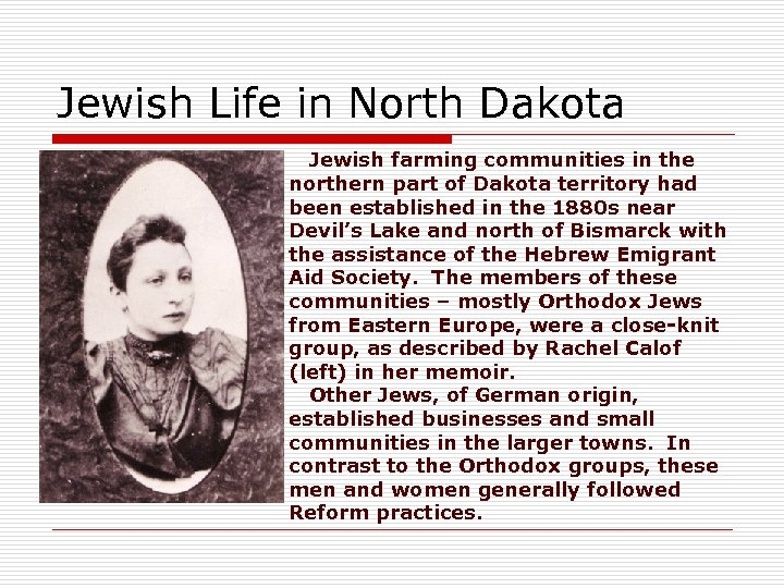 Jewish Life in North Dakota Jewish farming communities in the northern part of Dakota