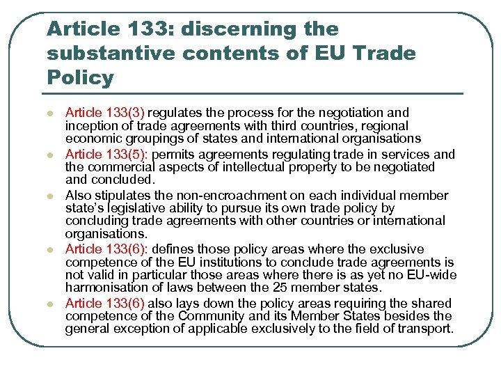 Article 133: discerning the substantive contents of EU Trade Policy l l l Article