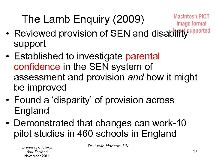 The Lamb Enquiry (2009) • Reviewed provision of SEN and disability support • Established