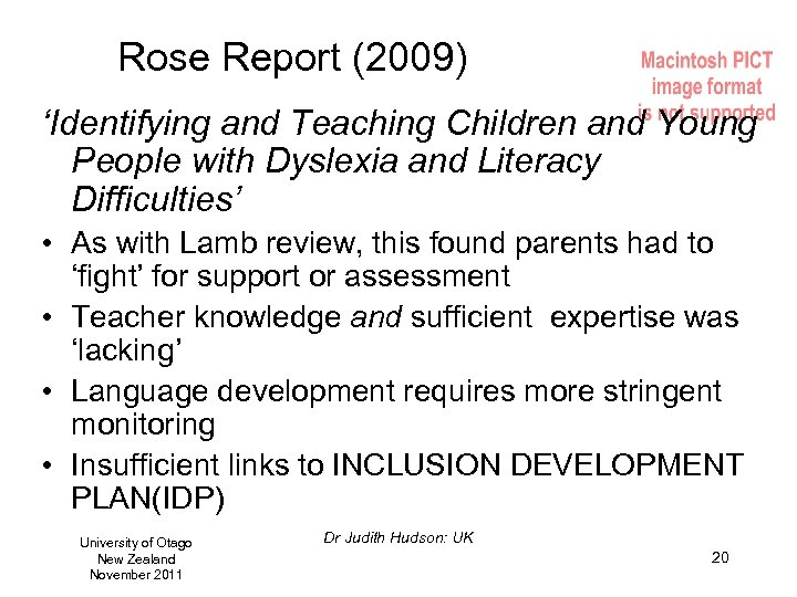 Rose Report (2009) 'Identifying and Teaching Children and Young People with Dyslexia and Literacy