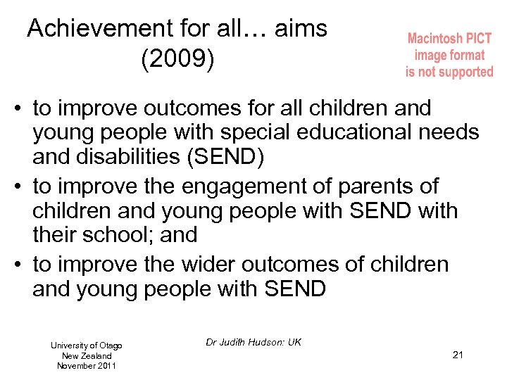 Achievement for all… aims (2009) • to improve outcomes for all children and young