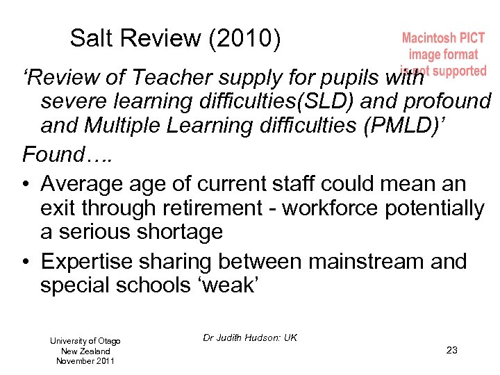 Salt Review (2010) 'Review of Teacher supply for pupils with severe learning difficulties(SLD) and
