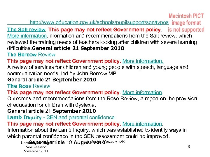 http: //www. education. gov. uk/schools/pupilsupport/sen/types The Salt review This page may not reflect Government