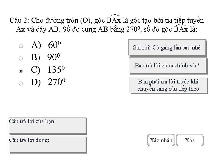 Câu 2: Cho đường tròn (O), góc BAx là góc tạo bởi tia tiếp