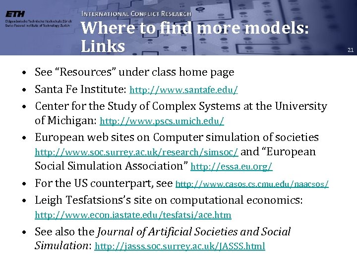 "Where to find more models: Links • See ""Resources"" under class home page •"