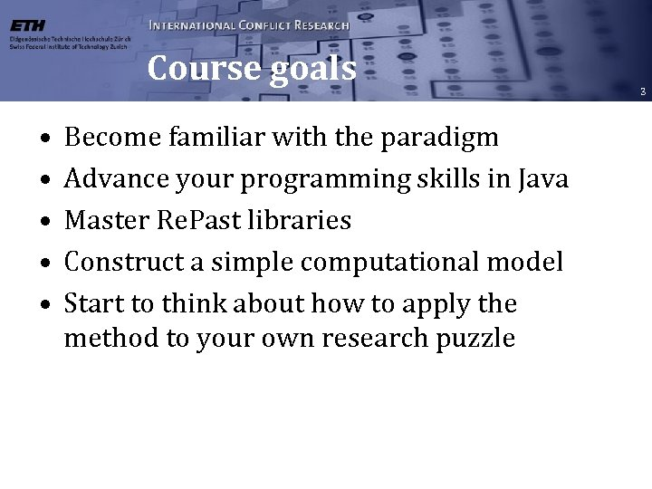 Course goals • • • Become familiar with the paradigm Advance your programming skills