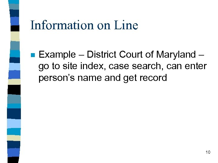 Information on Line n Example – District Court of Maryland – go to site