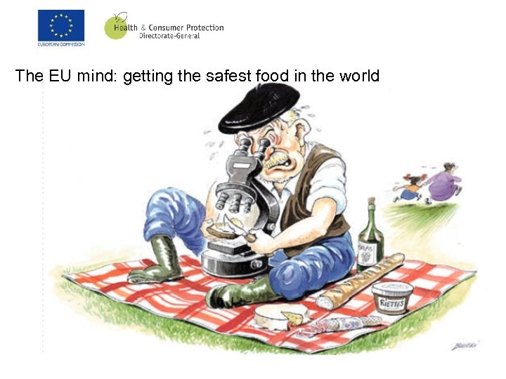 The EU mind: getting the safest food in the world
