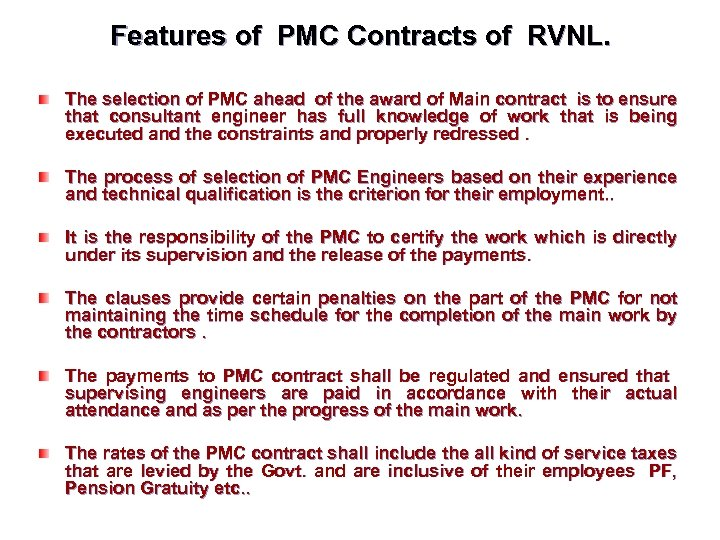 Features of PMC Contracts of RVNL. The selection of PMC ahead of the award