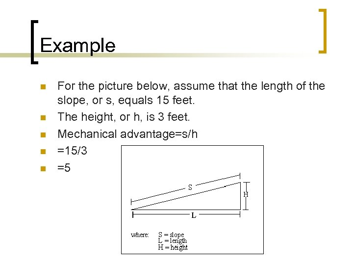 Example n n n For the picture below, assume that the length of the