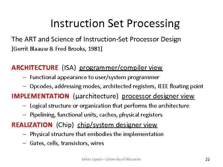 Instruction Set Processing The ART and Science of Instruction-Set Processor Design [Gerrit Blaauw &