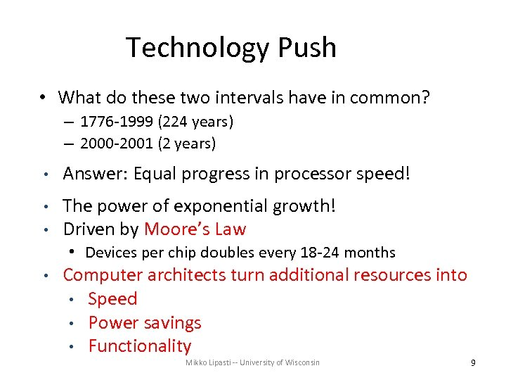Technology Push • What do these two intervals have in common? – 1776 -1999