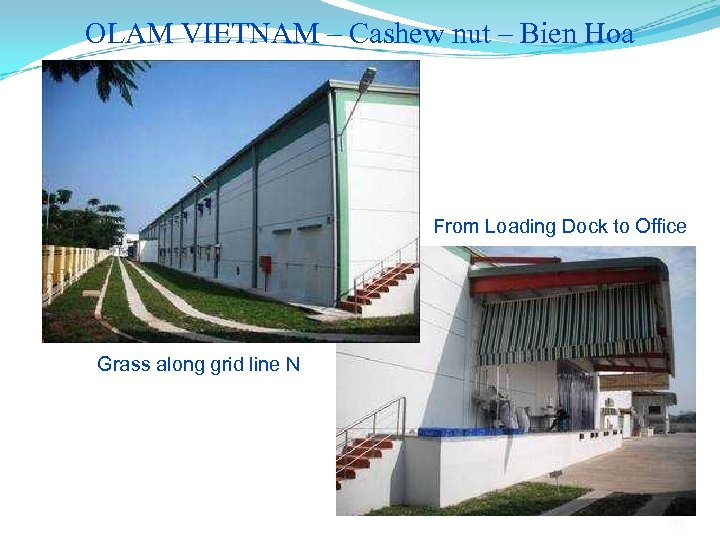 OLAM VIETNAM – Cashew nut – Bien Hoa From Loading Dock to Office Grass