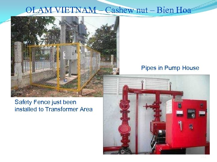 OLAM VIETNAM – Cashew nut – Bien Hoa Pipes in Pump House Safety Fence