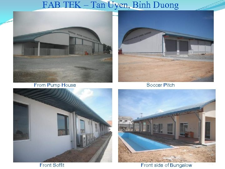 FAB TEK – Tan Uyen, Binh Duong From Pump House Front Soffit Soccer Pitch