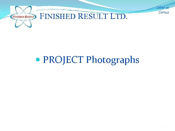 FINISHED RESULT LTD. Celer et Certus PROJECT Photographs 11