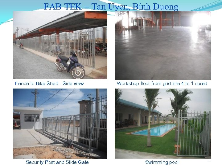 FAB TEK – Tan Uyen, Binh Duong Fence to Bike Shed - Side view