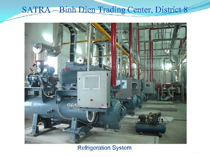 SATRA – Binh Dien Trading Center, District 8 Refrigeration System 122