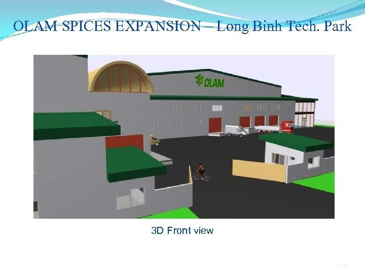 OLAM SPICES EXPANSION – Long Binh Tech. Park 3 D Front view 129