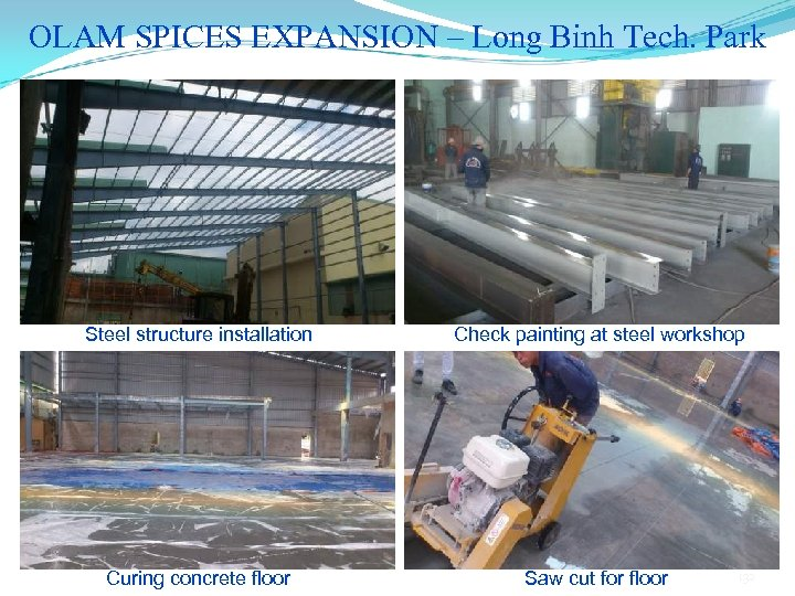 OLAM SPICES EXPANSION – Long Binh Tech. Park Steel structure installation Check painting at