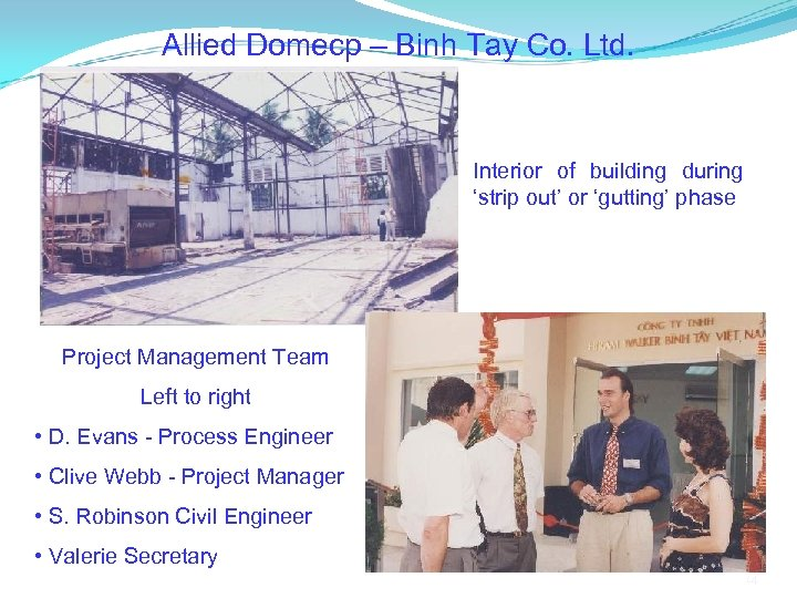 Allied Domecp – Binh Tay Co. Ltd. Interior of building during 'strip out' or