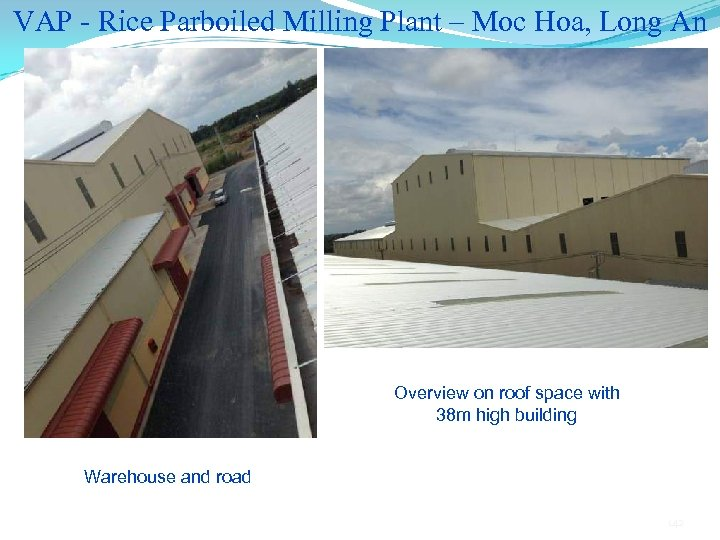 VAP - Rice Parboiled Milling Plant – Moc Hoa, Long An Overview on roof