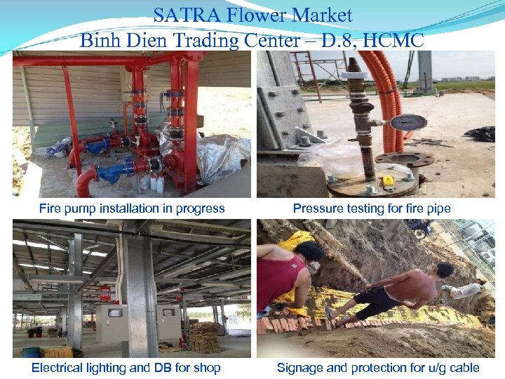 SATRA Flower Market Binh Dien Trading Center – D. 8, HCMC Fire pump installation