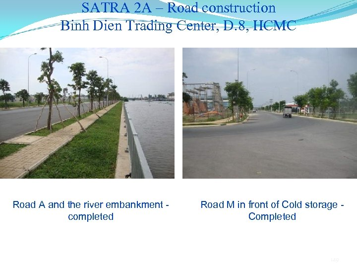 SATRA 2 A – Road construction Binh Dien Trading Center, D. 8, HCMC Road