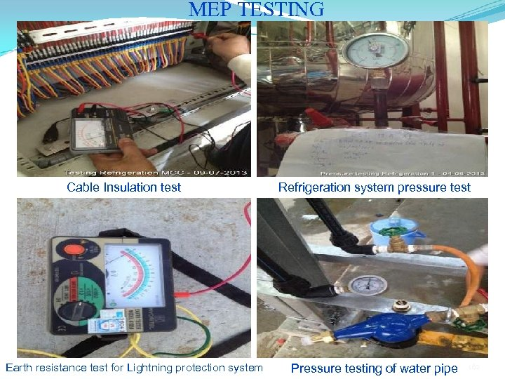 MEP TESTING Cable Insulation test Earth resistance test for Lightning protection system Refrigeration system