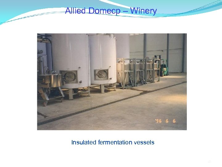 Allied Domecp – Winery Insulated fermentation vessels 18