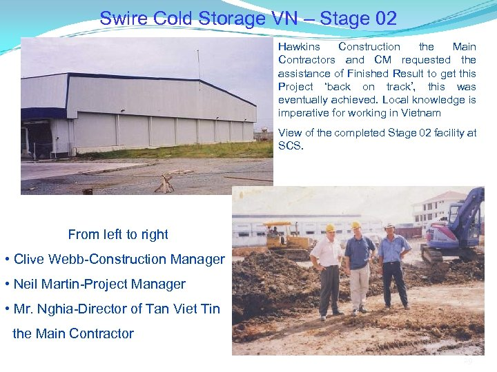 Swire Cold Storage VN – Stage 02 Hawkins Construction the Main Contractors and CM