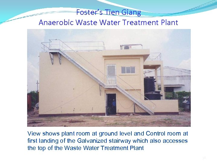 Foster's Tien Giang Anaerobic Waste Water Treatment Plant View shows plant room at ground