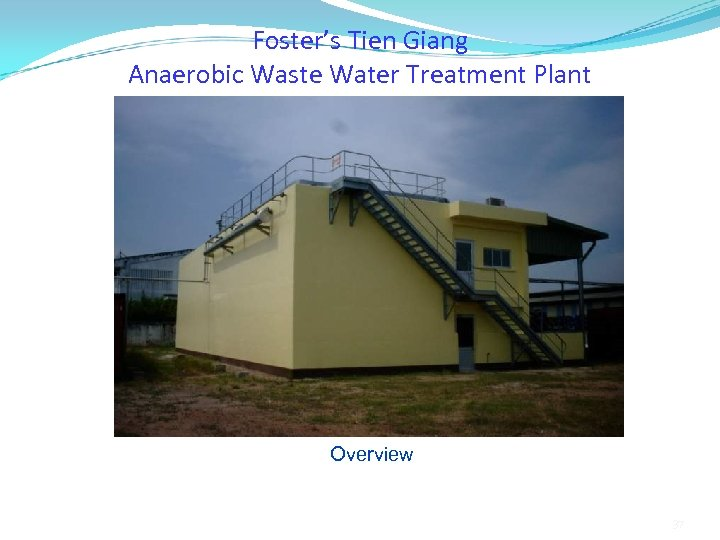 Foster's Tien Giang Anaerobic Waste Water Treatment Plant Overview 37