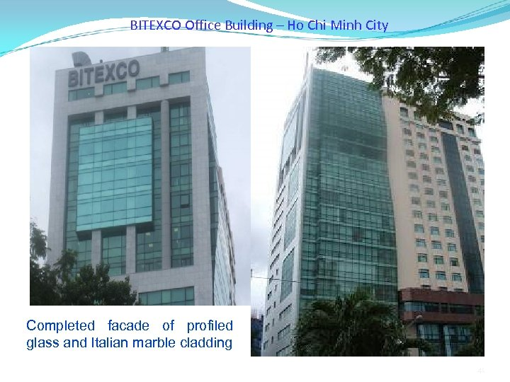 BITEXCO Office Building – Ho Chi Minh City Completed facade of profiled glass and