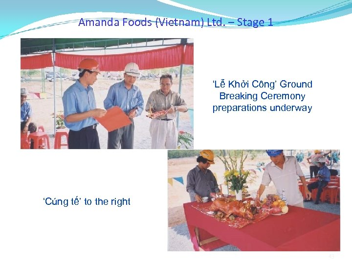 Amanda Foods (Vietnam) Ltd. – Stage 1 'Lễ Khởi Công' Ground Breaking Ceremony preparations
